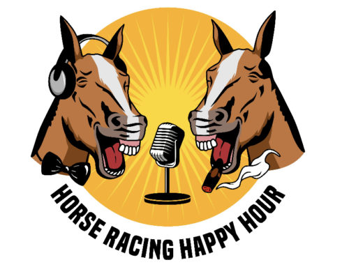 Horse Racing Happy Hour: What a Great Bunch of Guys; What a Great Show; What a Fun Time — Take a Listen